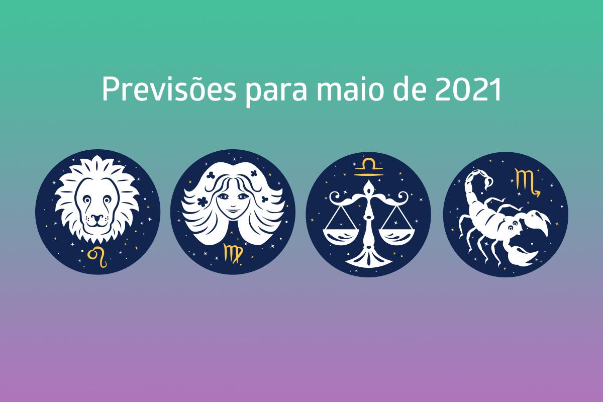 Previsões para maio: Leão, Virgem, Libra e Escorpião