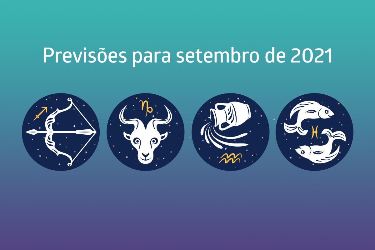 Sagitário, Capricórnio, Aquário e Peixes: previsão completa para setembro